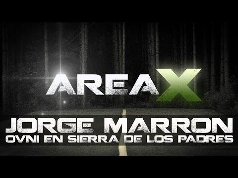 AREA-X 2015: Experiencia OVNI en Sierra de los Padres (Jorge Marrón)