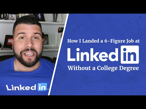 How I Landed a 6-Figure Job at LinkedIn Without a College Degree