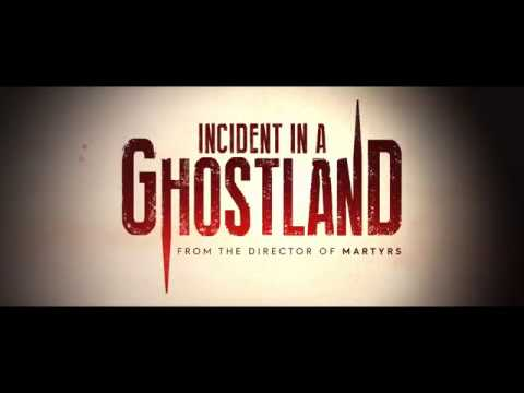 Incident In A Ghostland  Original UK  Pascal Laugier, 2018