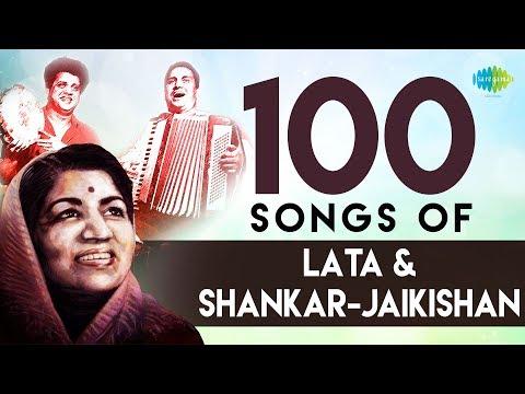 Top 100 Songs Of Lata & Shankar-Jaikishan | लता एंड शंकर - जयकिशान  के 100 गाने | One Stop Jukebox