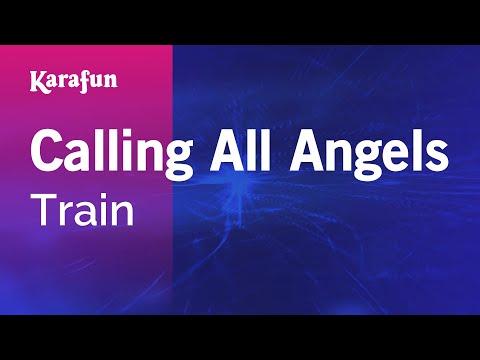 Karaoke Calling All Angels - Train *