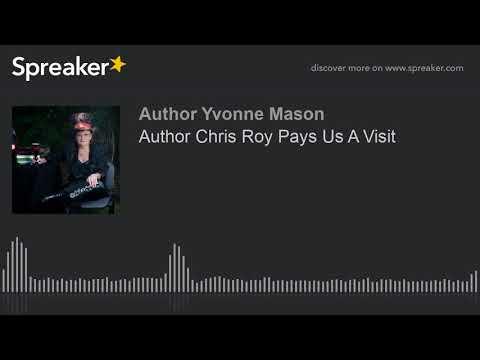 Author Chris Roy Pays Us A Visit