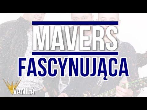 Mavers – Fascynująca (Oficjalny audiotrack)