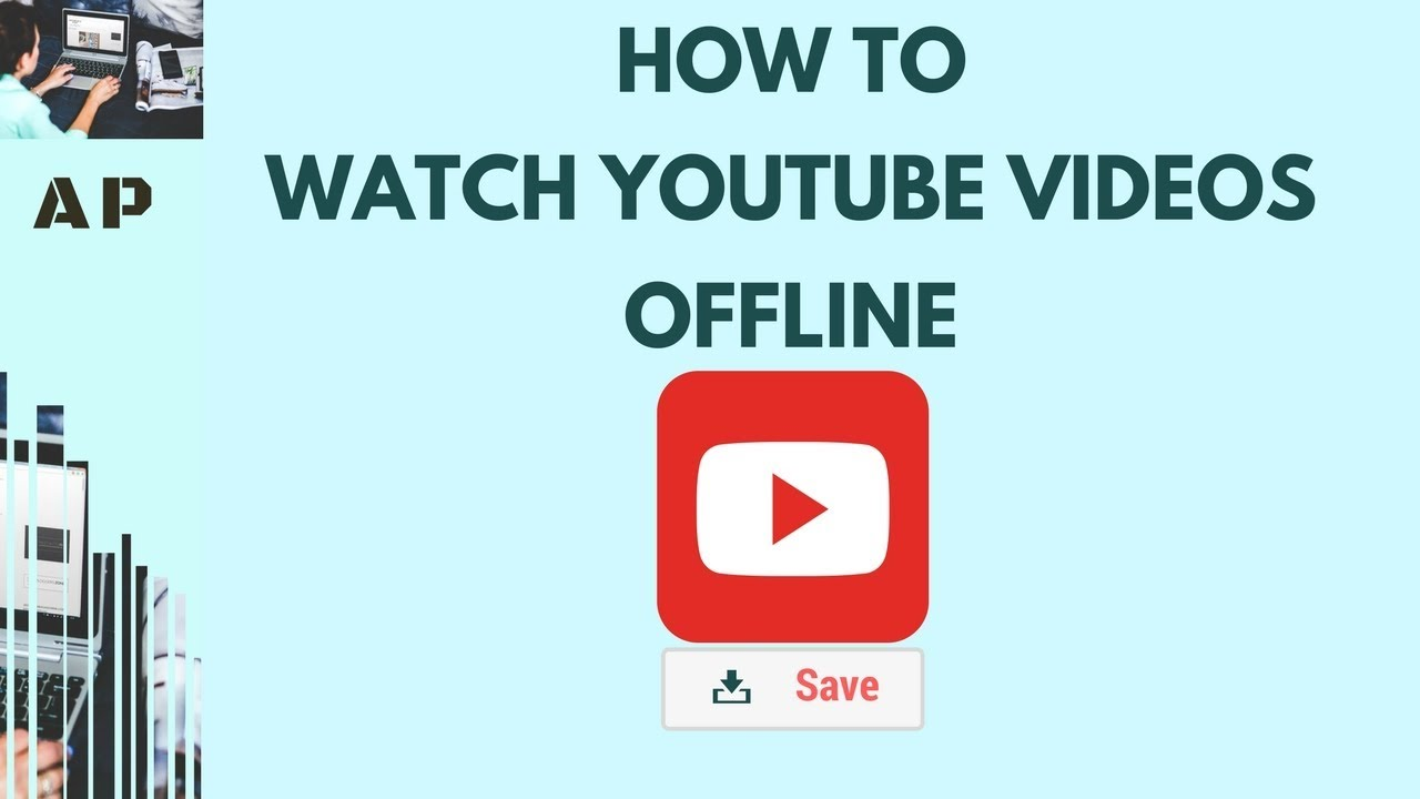 How to watch YouTube videos offline 2018 - Newly Updated, 130 Countries  Supported