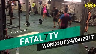 CROSSFIT WORKOUT OF DAY 24/04/2017 - Fatal7ty Scaled