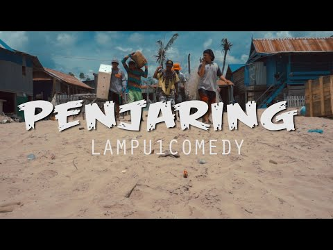 PENJARING - LAMPU1COMEDY (Official Video Music)