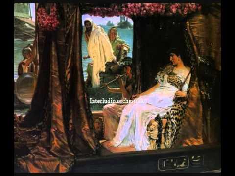 Samuel Barber: Antony & Cleopatra (1966/1974) Atto I°
