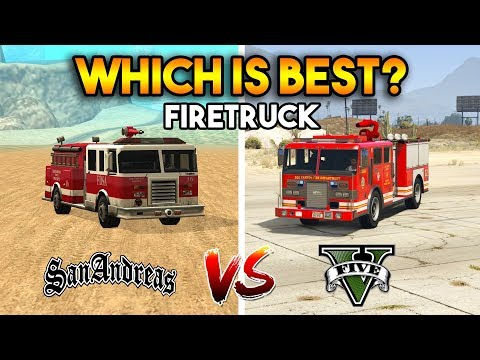 GTA 5 VS GTA SAN ANDREAS FIRETRUCK : WHICH IS BEST?