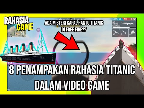 8 Penampakan Rahasia Titanic Dalam Video Game |  Membongkar Misteri Kapal Hantu Titanic di Free Fire