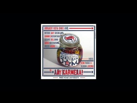 ¡Ay Carmela! / Arkadiy Kots Band/TransEuropean Partizan Jam