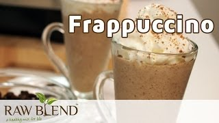 How to Make a Delicious Frappuccino Recipe in a Vitamix 5200 Blender by Raw Blend