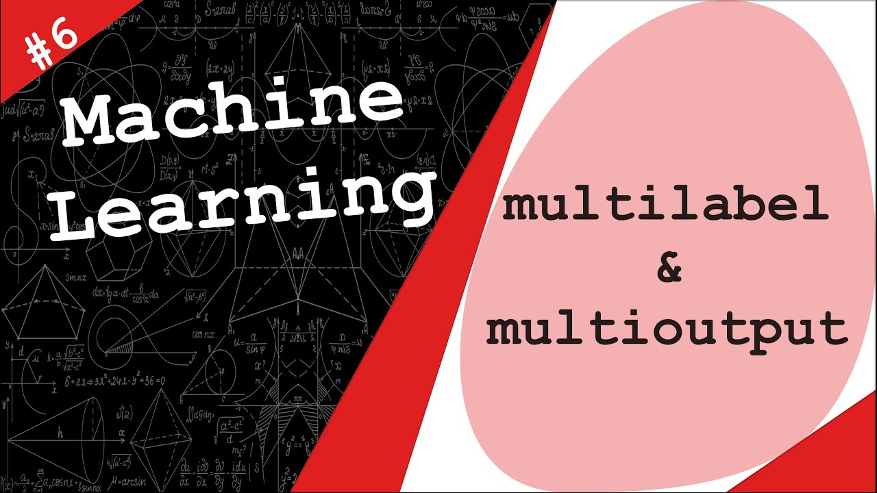 Multilabel and Multioutput Classification -Machine Learning with TensorFlow & scikit-learn on Python