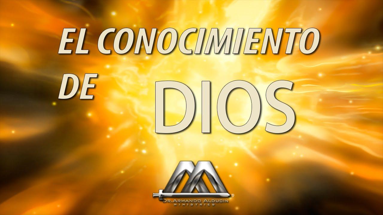 EL CONOCIMIENTO DE DIOS - ViYoutube