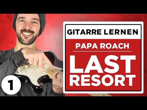 Papa Roach - Last Resort - Guitar TUTORIAL - Teil 1