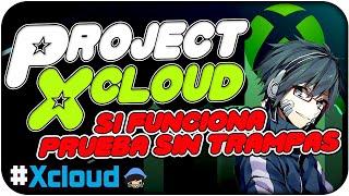 💚Xbox Project xCloud SI FUNCIONA, AQUI tienes las PRUEBAS!!!💚