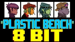 Plastic Beach [8 Bit Tribute to Gorillaz] - 8 Bit Universe