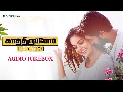 Kathiruppor Pattiyal - Audio Jukebox | Sean Roldan, Sachin Mani, Nandhitha | TrendMusic