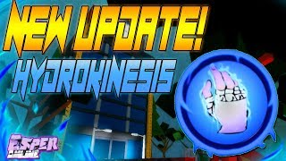 NEW UPDATE! HYDROKINESIS IS OUT | ESPER ONLINE | ROBLOX | HYDROKINESIS SHOWCASE