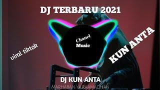 Download Mp3 DJ KUN ANTA SLOW SPECIAL RAMADHAN