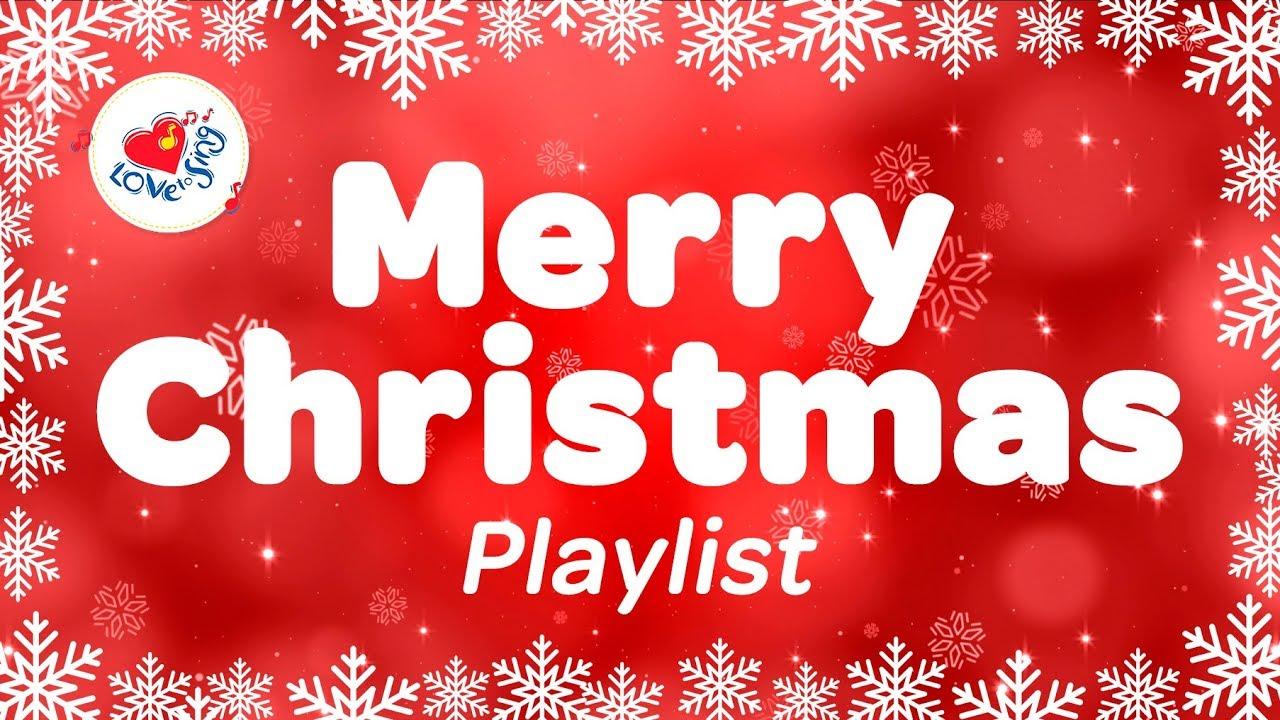 Merry Christmas Songs And Carols Playlist 27 Xmas Songs