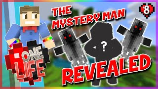 THE MYSTERY MAN REVEALED | One Life SMP | Episode 8