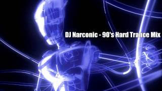 Download DJ Narconic - 90's Hard Trance Mix MP3 song and Music Video