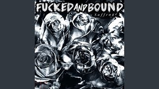 Bound tour and Fucked