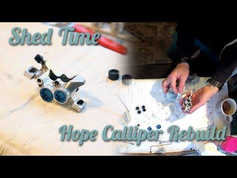 Shed Time - Hope Brake Calliper Rebuild