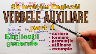 Sa invatam engleza - VERBELE AUXILIARE (part 1- Introducere) - Let's Learn English
