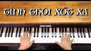 Tình Thôi Xót Xa - Piano Cover