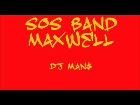 Maxwell SOS Band mix.