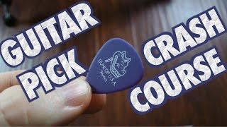 Guitar Pick Crash Course