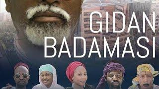 GIDAN BADAMASI Episode 7 Latest Hausa Series 2019