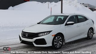 2017 Honda Civic Hatchback Turbo | Specs And Test Drive | The MOST Complete Review: Part 3/7