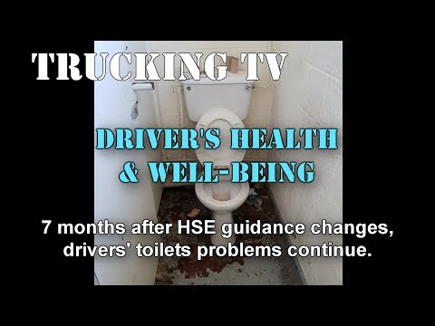 7 months after HSE rules change, drivers still threatened with toilet closure.