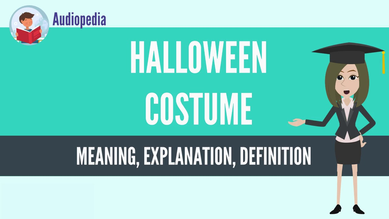 What Is HALLOWEEN COSTUME? HALLOWEEN COSTUME Definition U0026 Meaning
