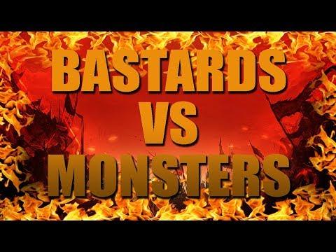 Bastards VS Monsters