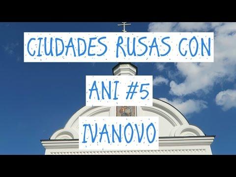 CIUDAD DE LAS NOVIAS RUSAS/Ciudades rusas con Ani#5 - IVANOVO