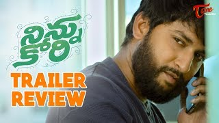 Ninnu Kori Trailer Review | Nani | Nivetha Thomas | Aadhi