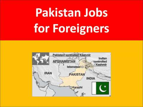 Pakistan Jobs for Foreigners