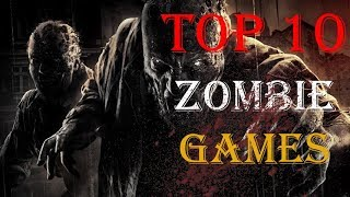 Top 10 Zombie Survival Games For Low End PC (2017)