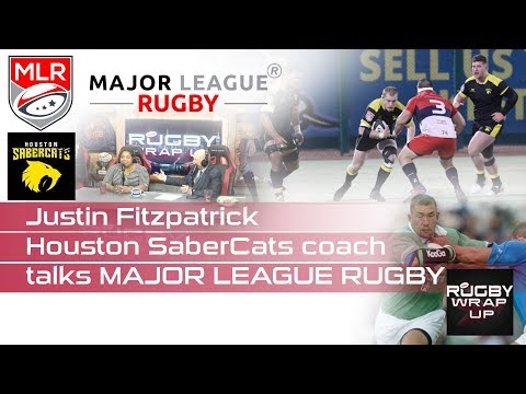 Major League Rugby/Houston SaberCats Head Coach, Justin Fitzpatrick