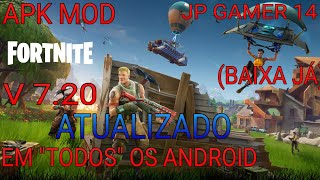 "💥 BOMB!! APK MOD UPDATED FROM FORTNITE V 7.20 to ""ALL"" Android, DOWNLOAD ALREADY by (MEGA)"