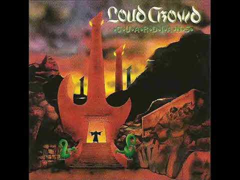 Loud Crowd- Guardians (FULL ALBUM) 1988