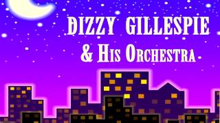 Dizzy Gillespie - That