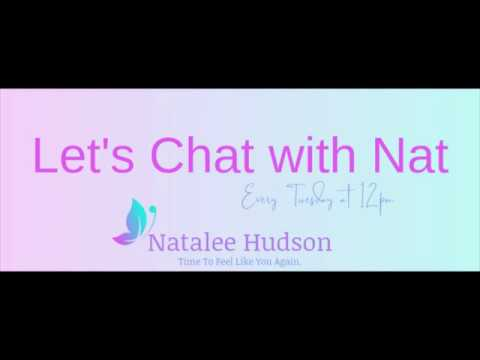 Let's Chat With Nat: Episode 8: How knowing what you need and want will build your resilience.