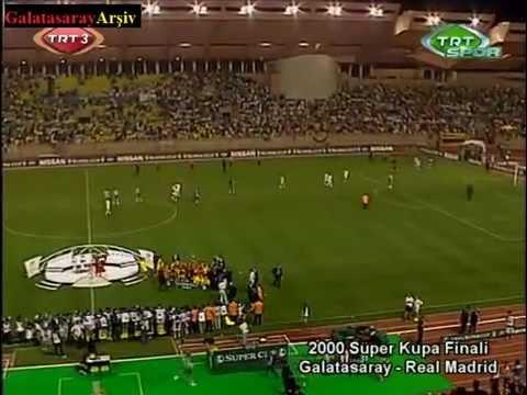 SUPER CUP FINAL Galatasaray & R.Madrid (25 08 2000)