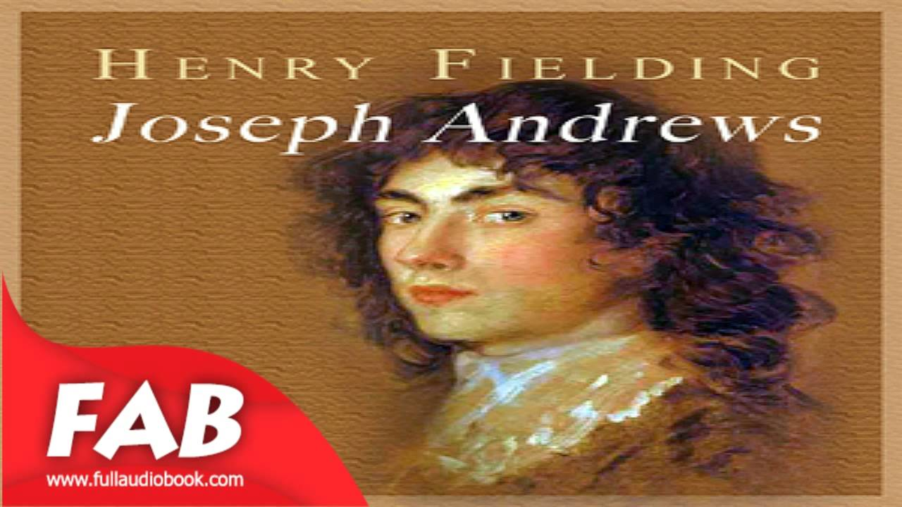 Joseph andrews part 1 2 full audiobook by henry fielding for Farcical humour in joseph andrews