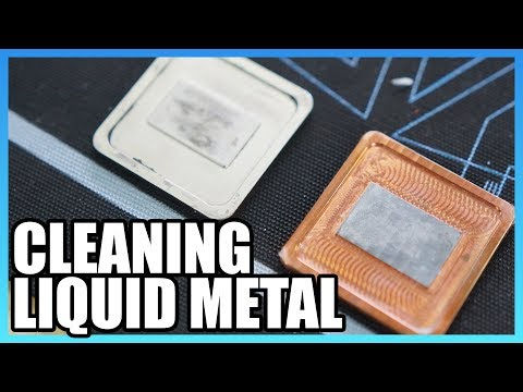 How to Remove Liquid Metal from a CPU & IHS