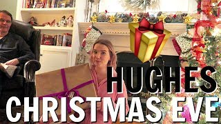 ICONIC HUGHES FAMILY CHRISTMAS EVE   Vlogmas Day 24